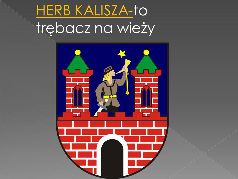 HERB KALISZA-to trębacz na wieży