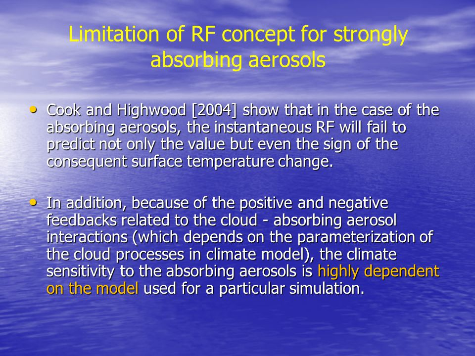 Limitation of RF concept for strongly absorbing aerosols