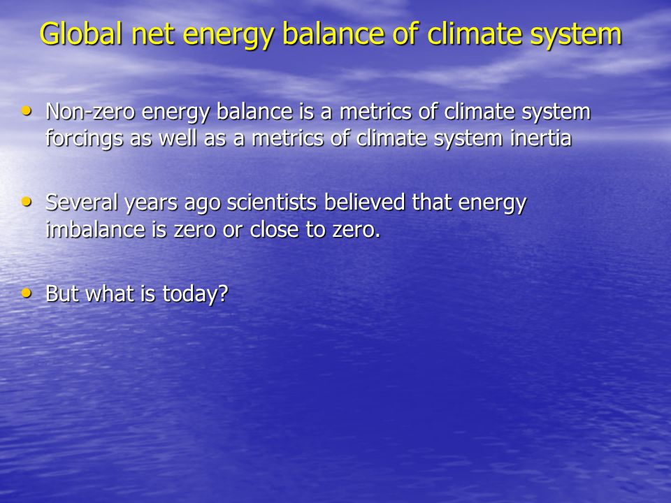 Global net energy balance of climate system