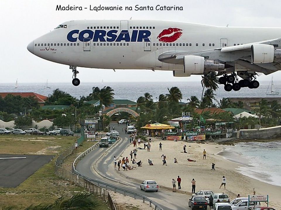 Madeira – Lądowanie na Santa Catarina