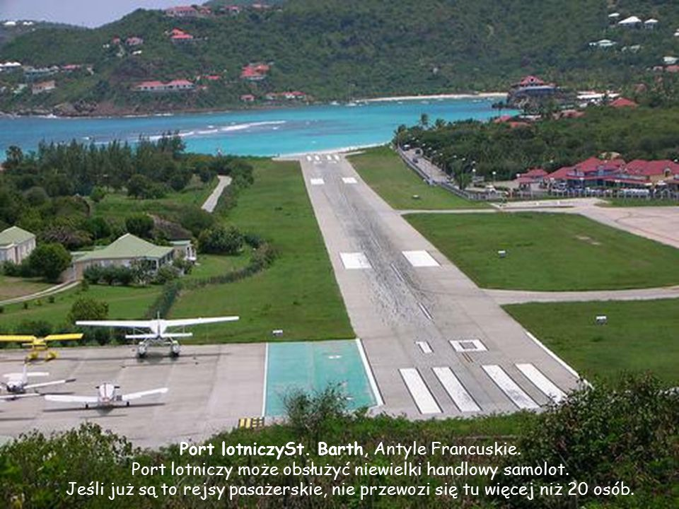 Port lotniczySt. Barth, Antyle Francuskie.