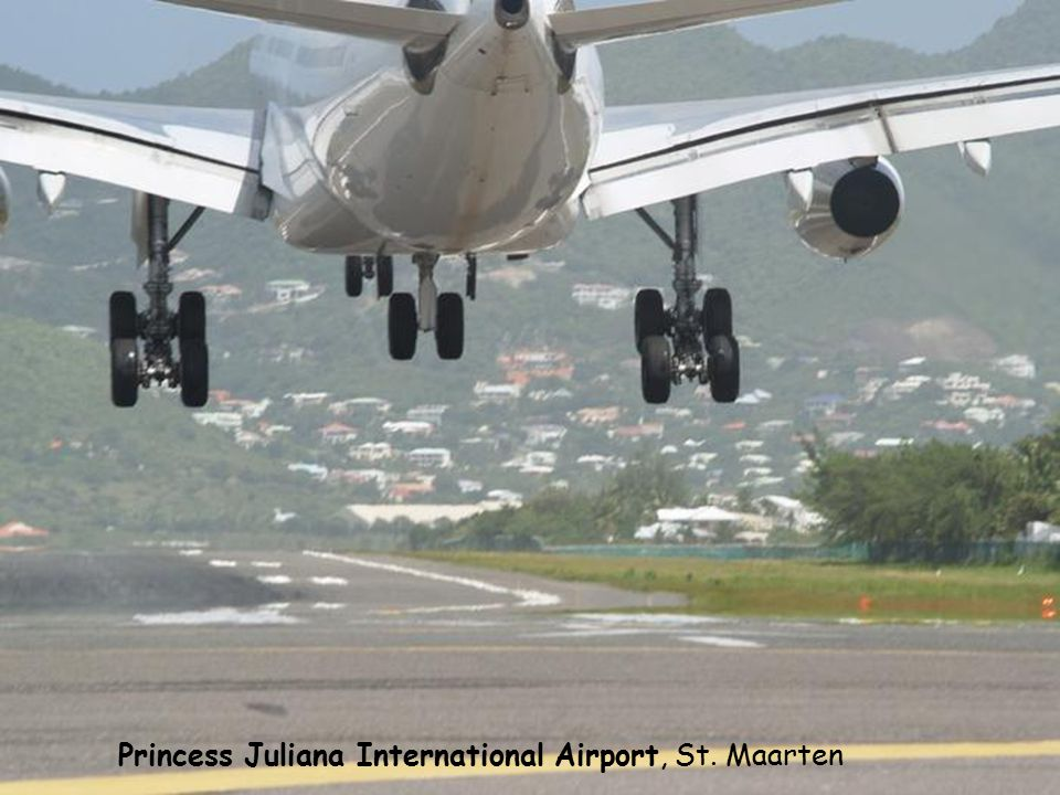 Princess Juliana International Airport, St. Maarten