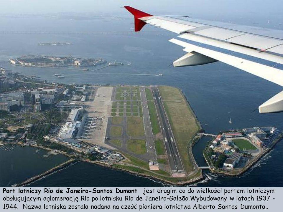 Port lotniczy Rio de Janeiro-Santos Dumont jest drugim co do wielkości portem lotniczym obsługującym aglomerację Rio po lotnisku Rio de Janeiro-Galeão.Wybudowany w latach 1937 - 1944.