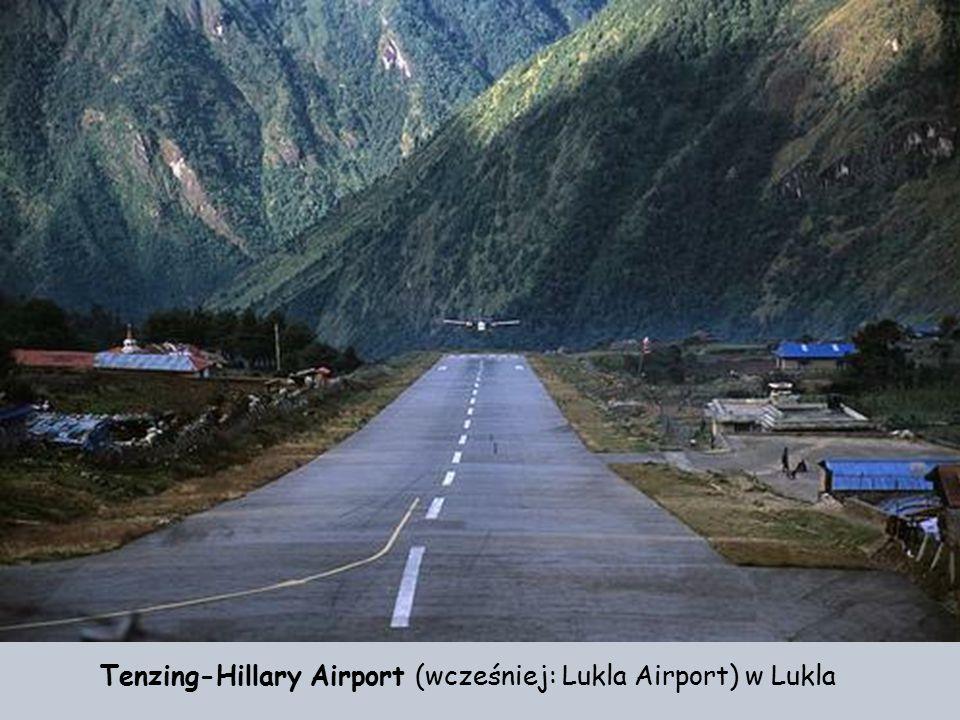 Tenzing-Hillary Airport (wcześniej: Lukla Airport) w Lukla