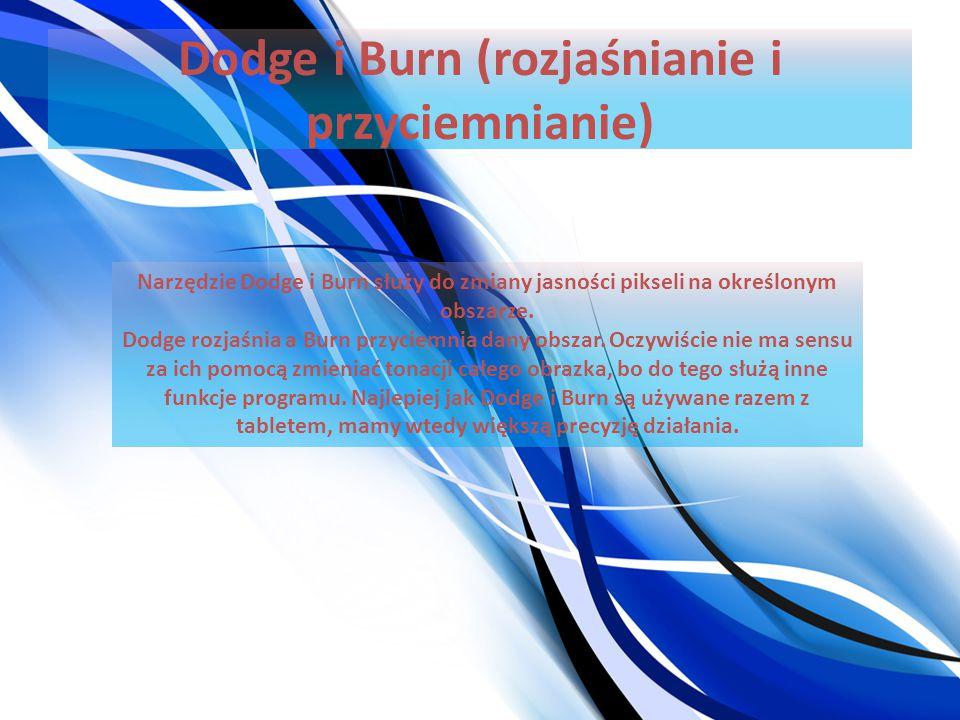 Dodge i Burn (rozjaśnianie i przyciemnianie)