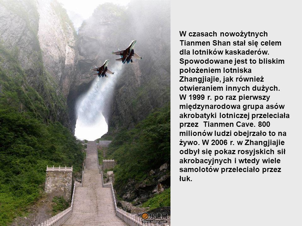 W czasach nowożytnych Tianmen Shan stał się celem dla lotników kaskaderów.
