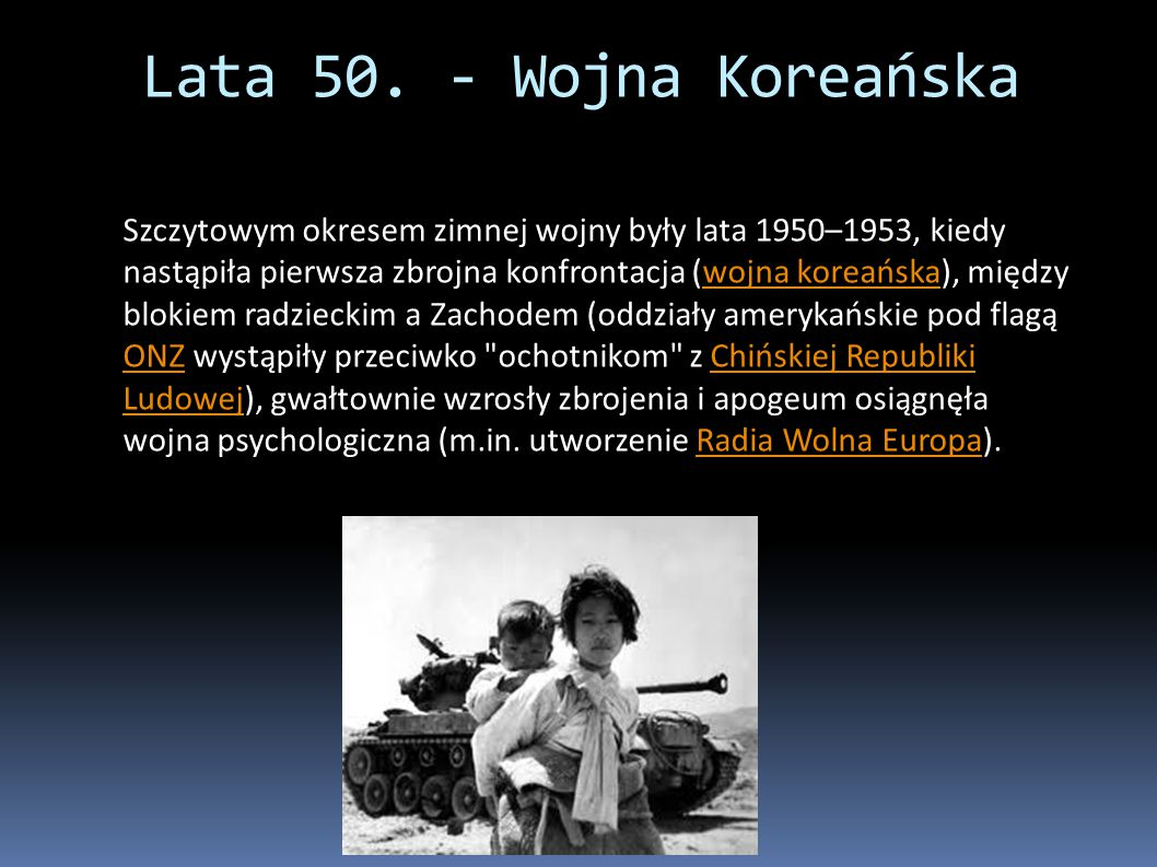 Lata 50. - Wojna Koreańska