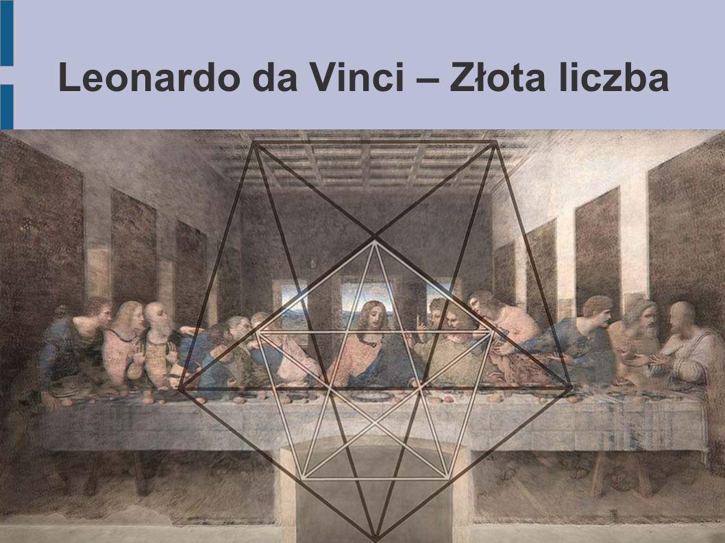 Leonardo da Vinci – Złota liczba
