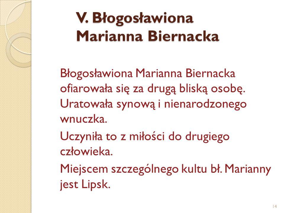 V. Błogosławiona Marianna Biernacka