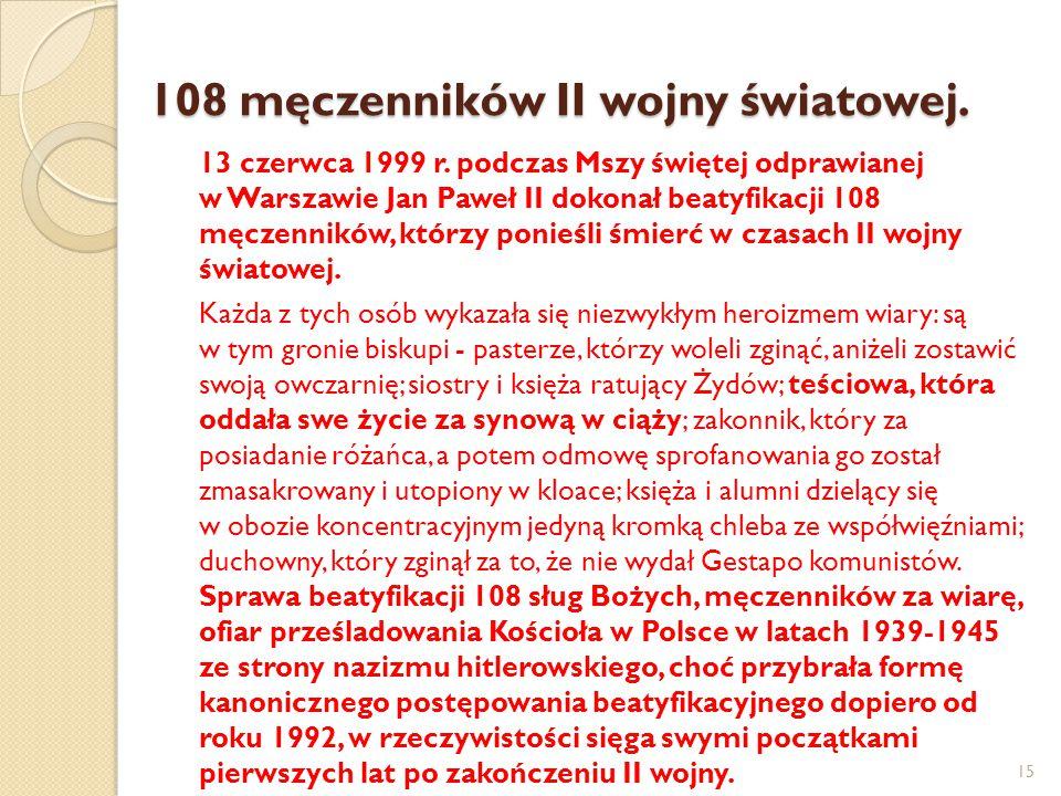 108 męczenników II wojny światowej.