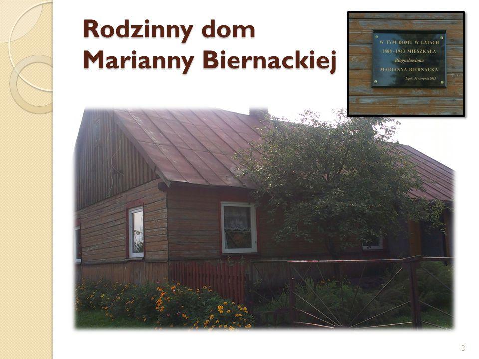 Rodzinny dom Marianny Biernackiej