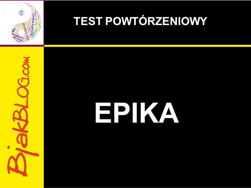 TEST POWTÓRZENIOWY EPIKA