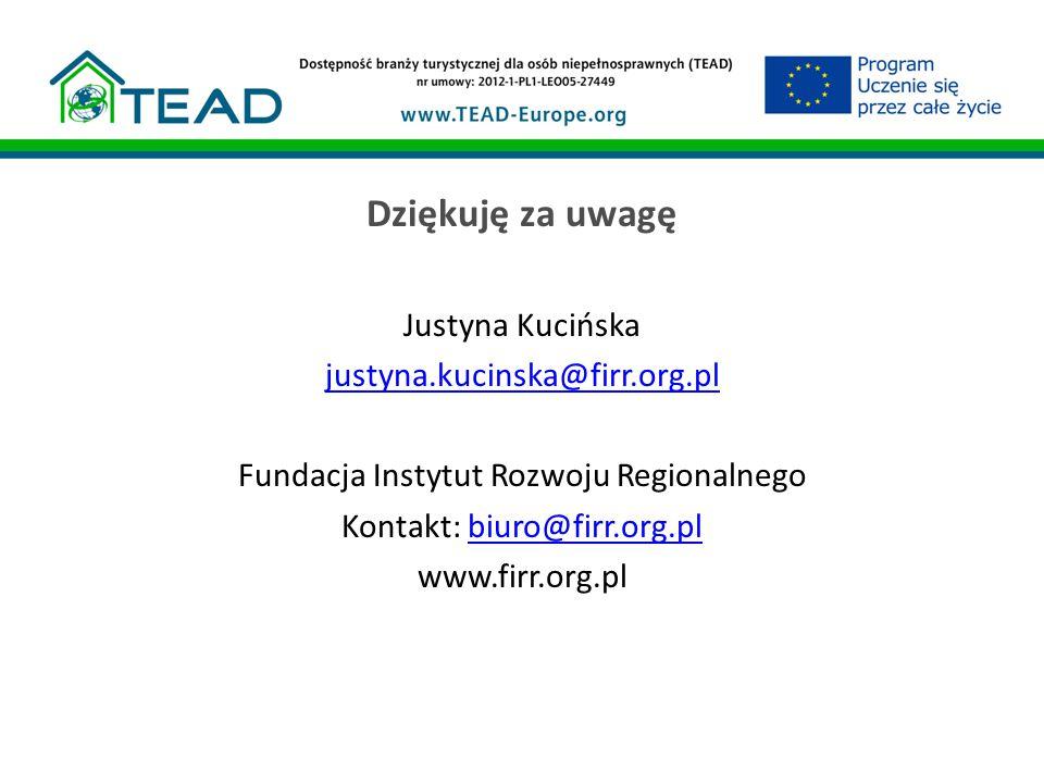 Dziękuję za uwagę Justyna Kucińska justyna.kucinska@firr.org.pl