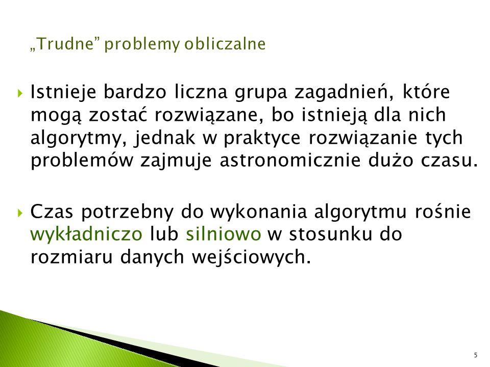 """""""Trudne problemy obliczalne"""