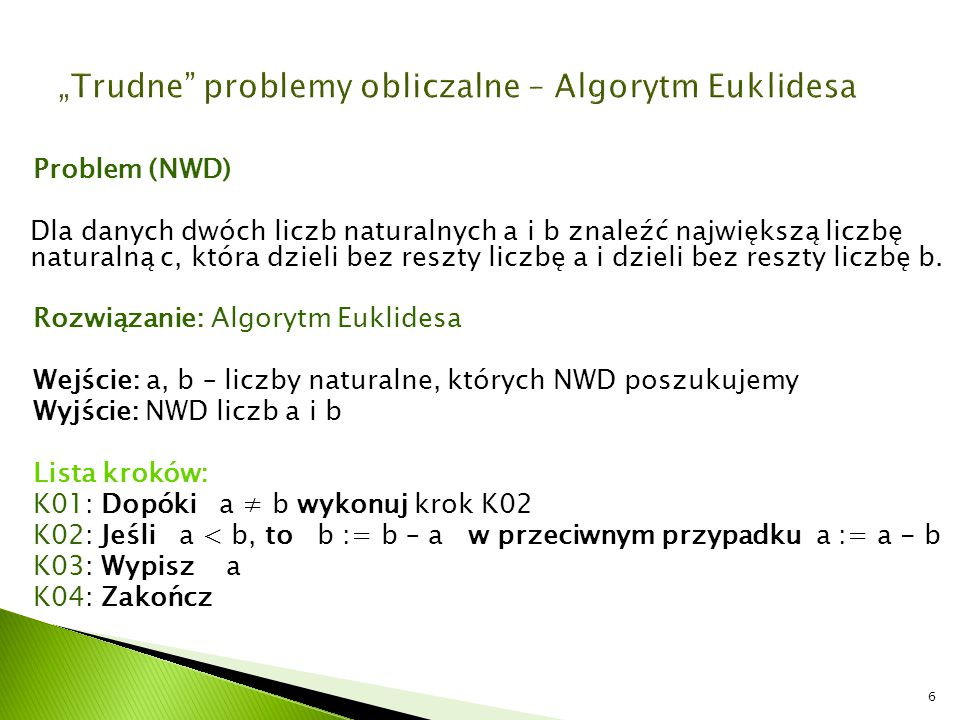 """Trudne problemy obliczalne – Algorytm Euklidesa"