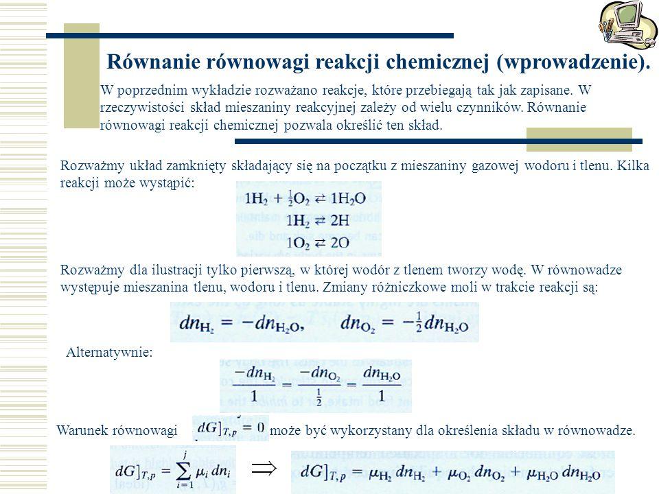 Równanie równowagi reakcji chemicznej (wprowadzenie).