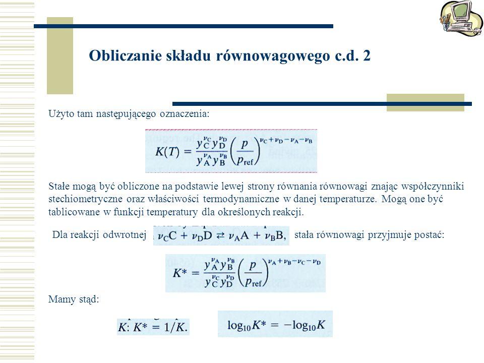 Obliczanie składu równowagowego c.d. 2