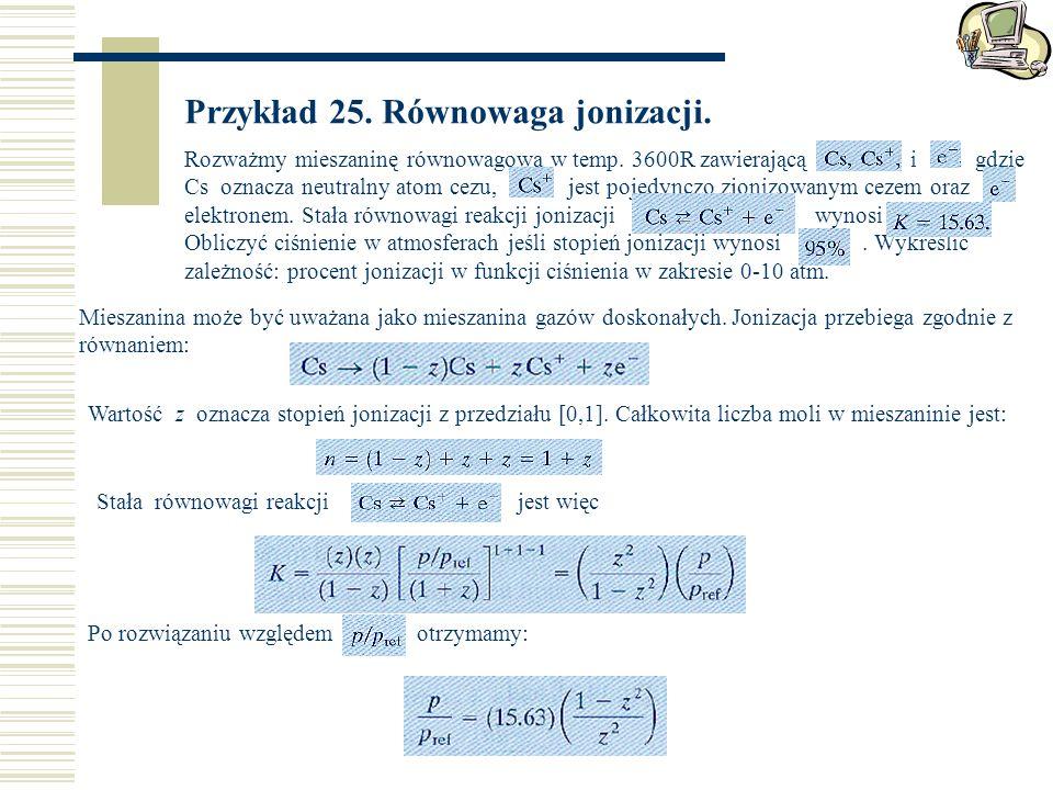 Przykład 25. Równowaga jonizacji.
