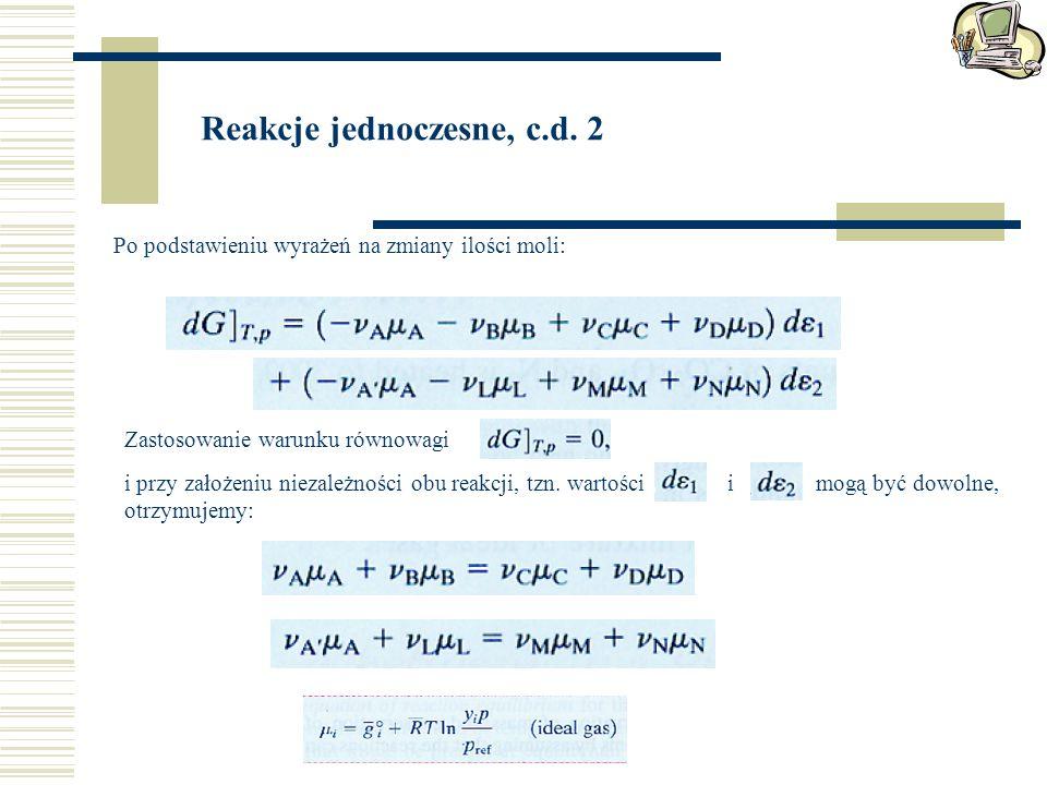 Reakcje jednoczesne, c.d. 2