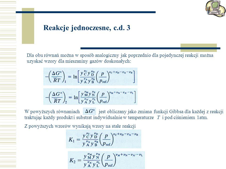Reakcje jednoczesne, c.d. 3