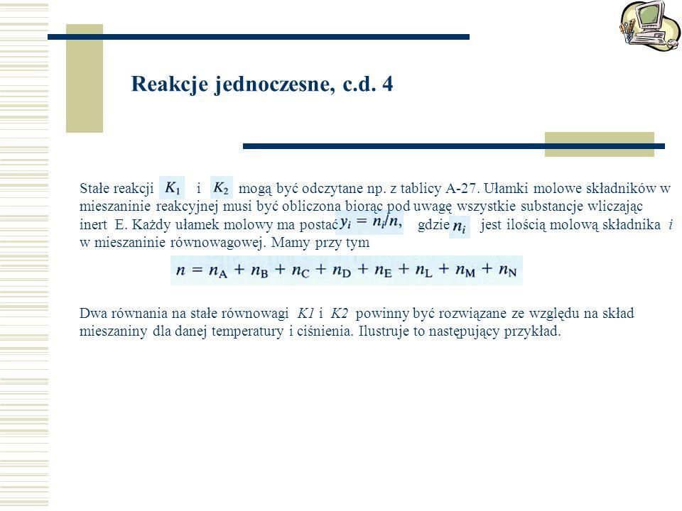 Reakcje jednoczesne, c.d. 4