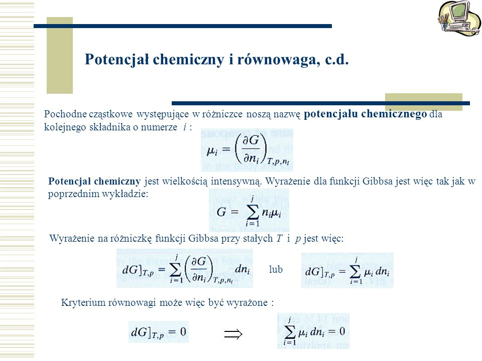 Potencjał chemiczny i równowaga, c.d.