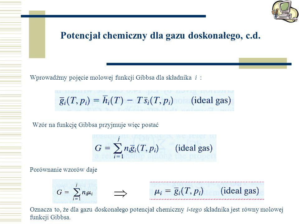 Potencjał chemiczny dla gazu doskonałego, c.d.
