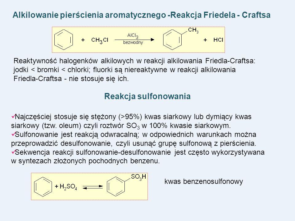 Alkilowanie pierścienia aromatycznego -Reakcja Friedela - Craftsa