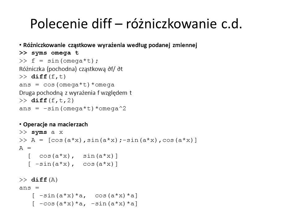 Polecenie diff – różniczkowanie c.d.