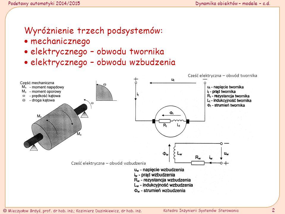 Wyróżnienie trzech podsystemów:  mechanicznego