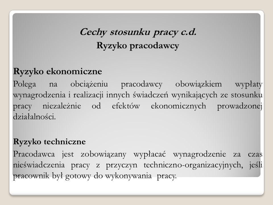 Cechy stosunku pracy c.d.