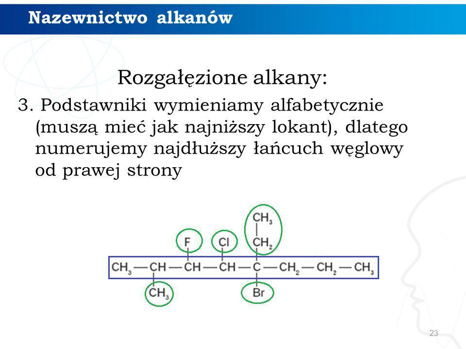 Rozgałęzione alkany: Nazewnictwo alkanów
