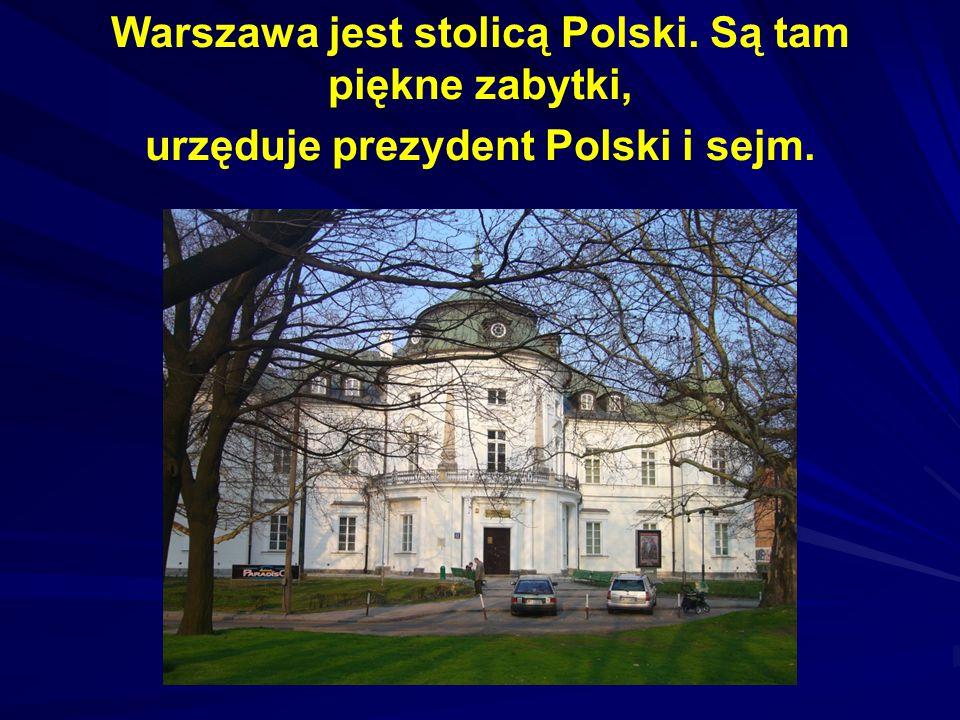 Warszawa jest stolicą Polski