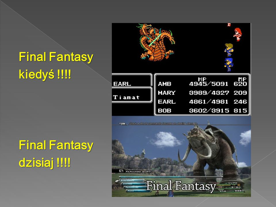 Final Fantasy kiedyś !!!! dzisiaj !!!!