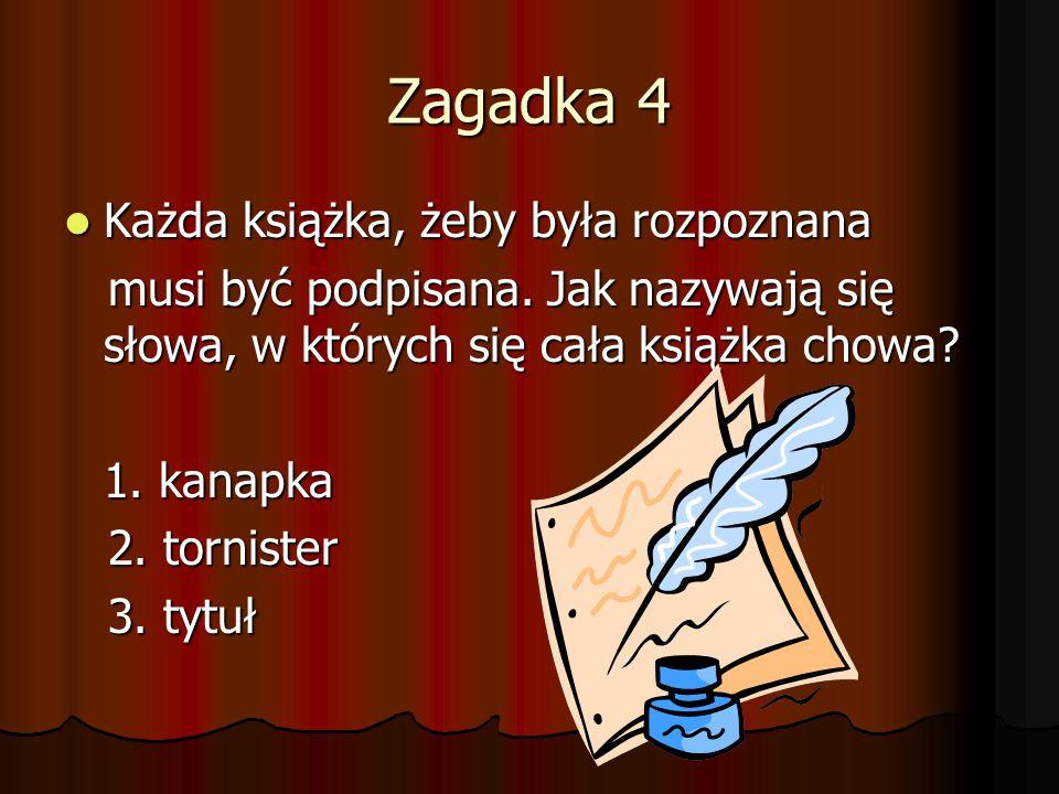 Zagadka 4 Każda książka, żeby była rozpoznana