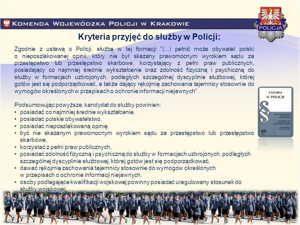 Kryteria przyjęć do służby w Policji: