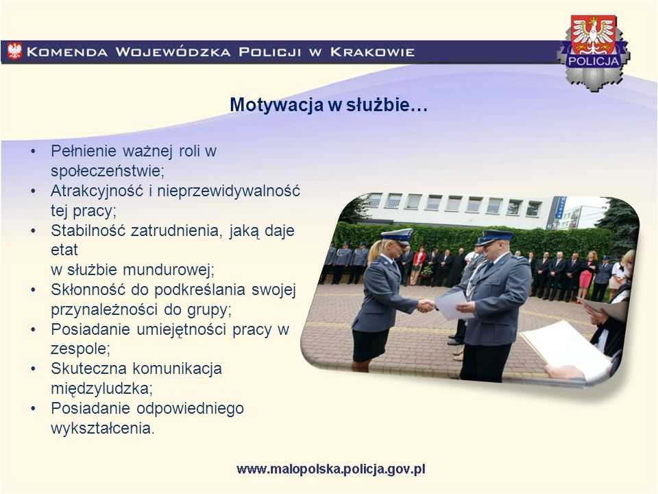 Motywacja w służbie… Pełnienie ważnej roli w społeczeństwie;