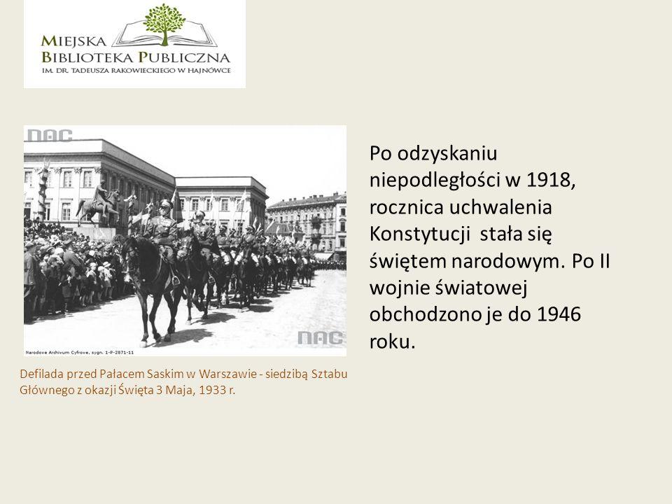 Po odzyskaniu niepodległości w 1918, rocznica uchwalenia Konstytucji stała się świętem narodowym. Po II wojnie światowej obchodzono je do 1946 roku.