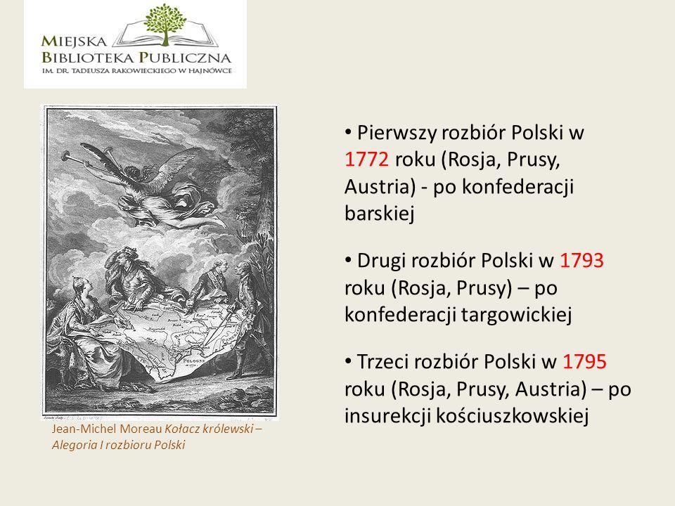 Pierwszy rozbiór Polski w 1772 roku (Rosja, Prusy, Austria) - po konfederacji barskiej