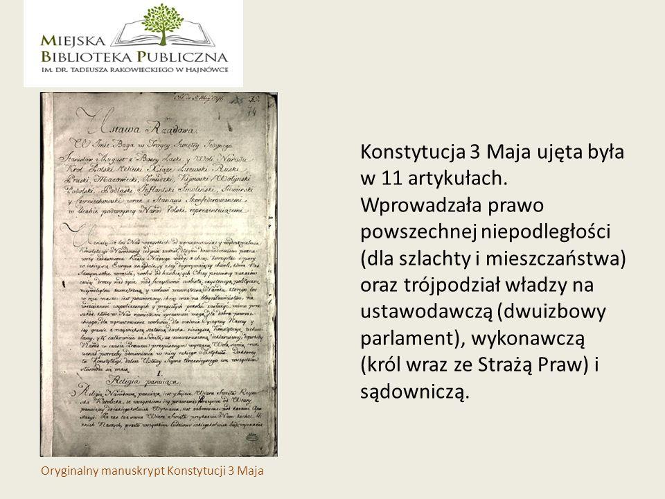 Konstytucja 3 Maja ujęta była w 11 artykułach