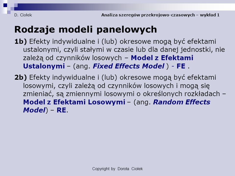 D. Ciołek Analiza szeregów przekrojowo-czasowych – wykład 1