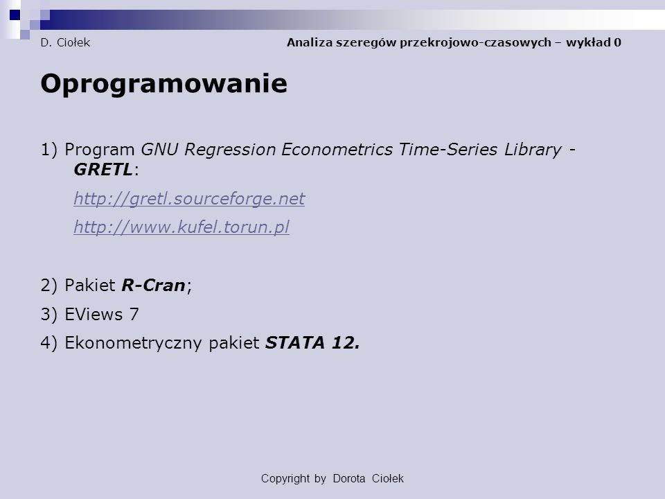 D. Ciołek Analiza szeregów przekrojowo-czasowych – wykład 0