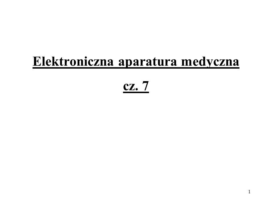 Elektroniczna aparatura medyczna cz. 7