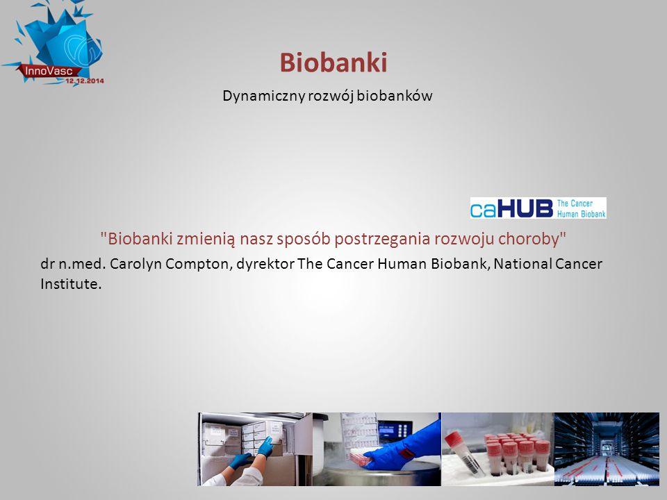 Biobanki zmienią nasz sposób postrzegania rozwoju choroby