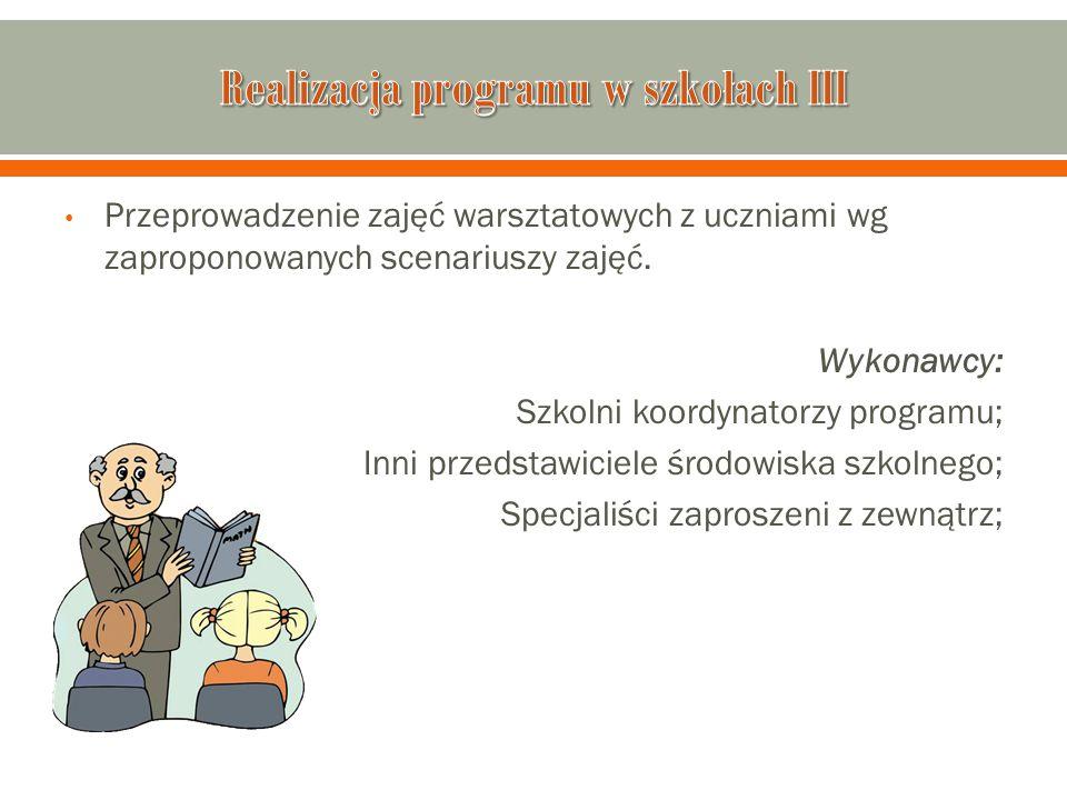 Realizacja programu w szkołach III