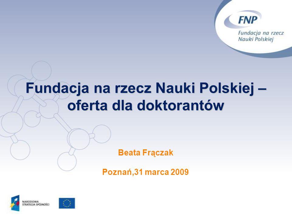 Fundacja na rzecz Nauki Polskiej – oferta dla doktorantów