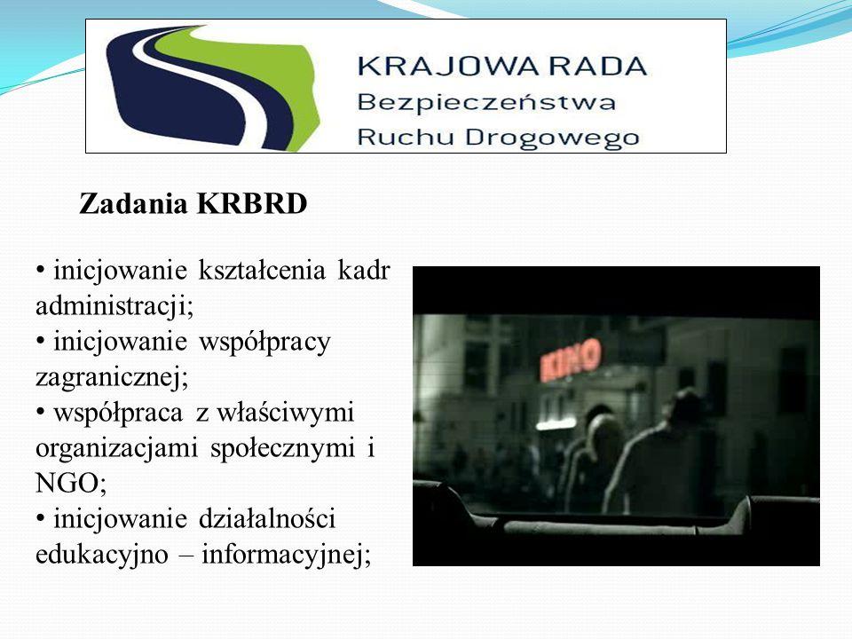 Zadania KRBRD inicjowanie kształcenia kadr administracji;