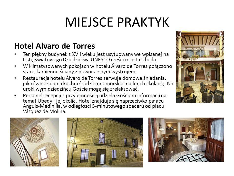 MIEJSCE PRAKTYK Hotel Alvaro de Torres