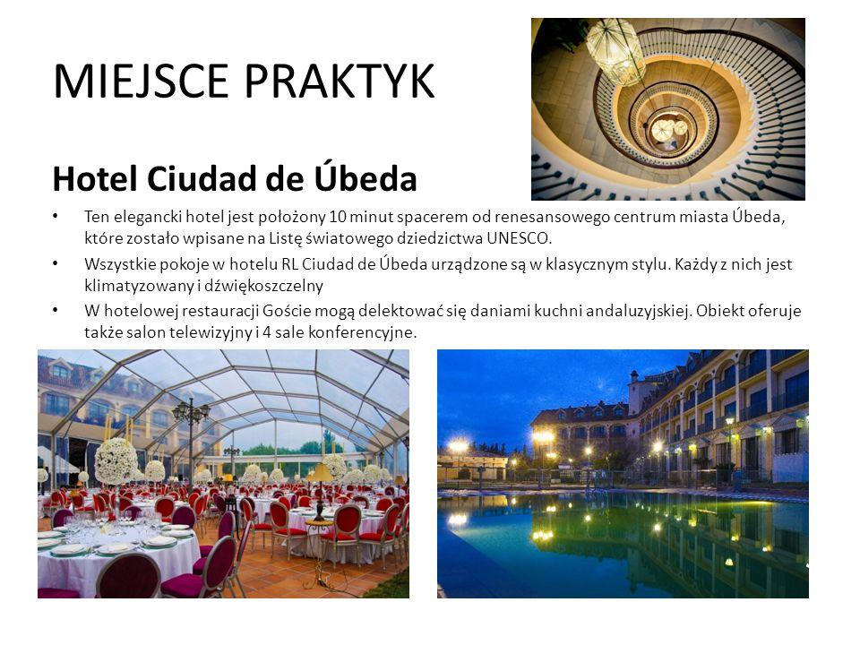 MIEJSCE PRAKTYK Hotel Ciudad de Úbeda