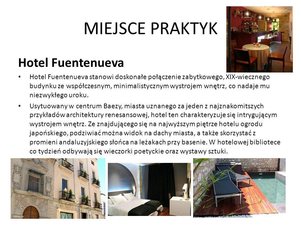 MIEJSCE PRAKTYK Hotel Fuentenueva